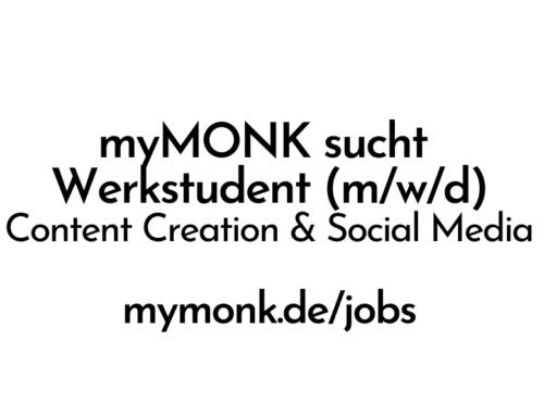 myMONK sucht Werkstudent (m|w|d) für Content Creation & Social Media
