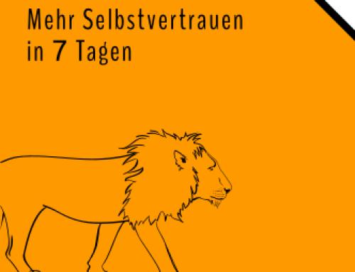 NEU: STÄRKER – Mehr Selbstvertrauen in 7 Tagen